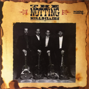 Notting Hillbillies (The) - Missing... Presumed Having A Good Time (LP) (VG-/VG-)